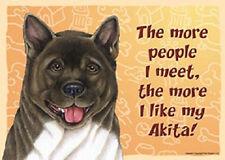 Akita Dog Sign Wall Plaque Magnet Hook & Loop Fastener 5x7 - More People I Meet