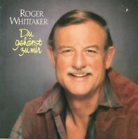 LP Roger Whittaker - Du gehörst zu mir (1985) Avon Musik Guter Zustand