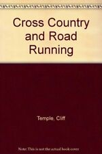 Cross Country and Road Running, Temple, Cliff, Used; Good Book