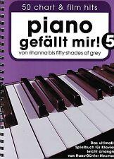 Klavier Noten  Piano gefällt mir 5  - 50 CHART und FILM HITS -  Spiralbindung