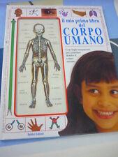 Il mio primo libro del Corpo Umano Melanie e Chris Rice