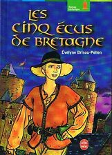 Les cinq écus de Bretagne * BRISOU PELLEN * Roman Historique poche dès 10 an