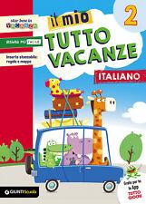 Il mio tutto vacanze. 2 Italiano. Per la Scuola elementare - Boles Maria Ro...