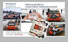 NEW DECAL 1 43 CITROEN C2 R2 SIXT N°100 RALLY WRC MONTE CARLO 2013 MONTECARLO