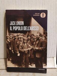 Il popolo dell'abisso Jack London Prima ed Oscar Moderni Mondadori 2018 foto