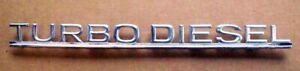 Mercedes Trunk Lid & Rear Hatch Chrome 'Turbo Diesel' Emblem W116 W123