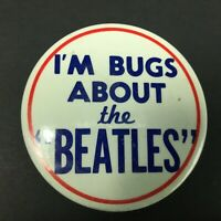 "The Beatles I'm Bugs About The Beatles Pin Button 3.5"" Vintage 1965"