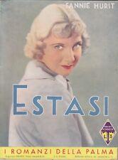 Fannie Hurst, Estasi, I romanzi della Palma, 1936, Mondadori, romanzo rosa