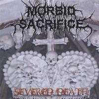 MORBID SACRIFICE - SEVERED DEATH (*NEW-CD, 2006, RedState) Christian Death Metal