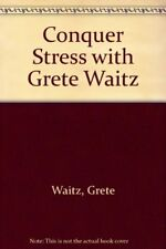 Conquer Stress with Grete Waitz