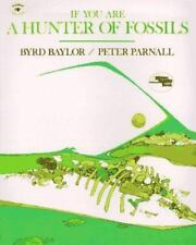 If You Are a Hunter of Fossils (Reading Rainbow Book) by Byrd Baylor
