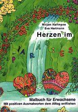 Herzen im Paradies - Malbuch für Erwachsene - von Mirjam Hartmann, Eva Hartmann