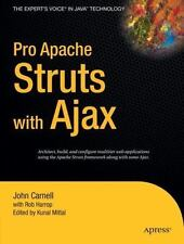 Expert's Voice in Java Ser.: Pro Apache Struts with Ajax by Kunal Mittal, Rob...
