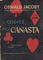 IL CODICE DELLA CANASTA di Oswald Jacoby Edizioni Riunite 1950 libro gioco carte
