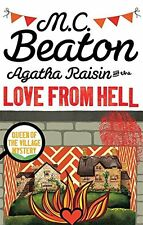 Agatha Raisin and the Love from Hell,M.C. Beaton- 9781472121356