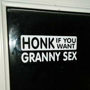 3 x HONK IF YOU WANT GRANNY SEX CAR GRAPHIC STICKER WHITE 8cm x 18cm PRANK JOKE