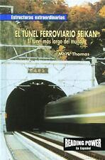 El Tunel Ferroviario Seikan: El Tunel Mas Largo del Mundo (Estructuras-ExLibrary