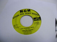 Heaven Bound Five Hundred Miles/Same 45 RPM MGM Records VG