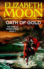 Oath Of Gold: Book 3: Deed of Paksenarrion Series, Moon, Elizabeth, Used; Good B