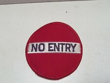 "Vintage New No Entry Street Sign Patch Iron On 3"" Round Emblem Sign Hippie"