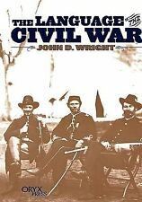The Language of the Civil War:, Wright, John D., Good Condition, Book