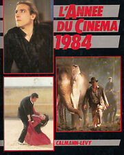 LIVRE L'année du cinéma 1984 calmann-lévy