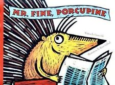 Mr. Fine Porcupine