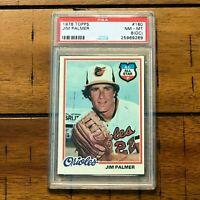 1978 Topps - Jim Palmer (#160) - Baltimore Orioles - PSA 8 (OC)