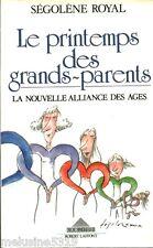 Livre  Le printemps des grands-parents la nouvelle alliance des âges  book