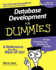 NEW Database Development For Dummies by Allen G. Taylor