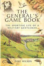 WILSON SHOOTING & FISHING BOOK THE GENERALS GAME BOOK MILITARY hardback BARGAIN