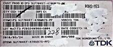 SLF7045T-470MR75-PF TDK FIXED IND 47UH 750MA 150M OHM ROHS 10 PCS