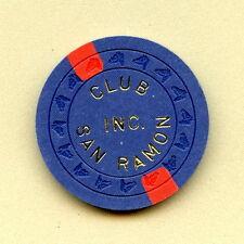 OLD VINTAGE 1968 CALIF CARD ROOM CHIP - $1.00 - CLUB SAN RAMON - SAN RAMON CA