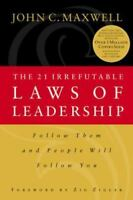 The 21 Irrefutable Laws of Leader by John C Maxwell a Hardcover book maxwel