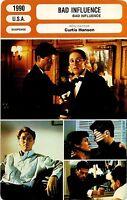 Movie Card. Plug Cinéma. Bad Influence (USA) Curtis Hanson 1990 (R)