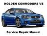 COMMODORE VE BERLINA CALAIS Auto Owners Workshop Service Repair Manual PDF Files