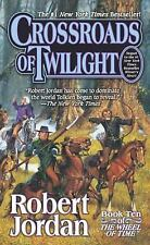 Wheel of Time #10: Crossroads of Twilight by Robert Jordan (2003, Mass Market PB