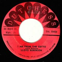 """LLOYD ROBINSON-i am from the ghetto    dutchess 7""""    (hear)   reggae"""