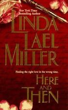 NEW! Here and Then : Dalton's Undoing by Linda Lael Miller (1997, Paperback)