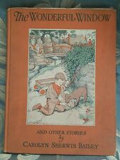 The Wonderful Window And Other Stories by Carolyn Sherwin Bailey 1926 RARE!