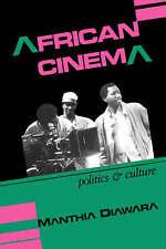 African Cinema: Politics and Culture (Blacks in the Diaspora) by Manthia Diawar