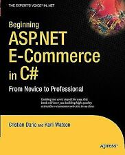 Beginning Asp. Net E-Commerce in C# : From Novice to Professional by Cristian...