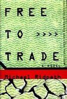 Free to Trade: A Novel of Suspense