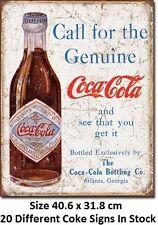 Coca Cola Coke Call For The Genuine 1900's - Metal Tin Sign 1918  Licensed -USA