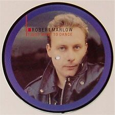 """ROBERT MARLOW 'I JUST WANT TO DANCE' UK PICTURE DISC 7"""" SINGLE"""