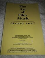 The Art of Film Music by Burt, George Uncorrected Proof