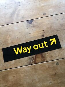 London Underground Unused Temporary Way Out Sign Tube Excellent