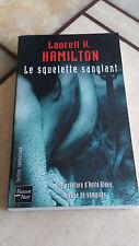 Laurell K. Hamilton - Le Squelette sanglant - Fleuve Noir