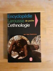 Encyclopédie Larousse de l'Ethnologie - J. Cazeneuve - Le livre de poche (1967)