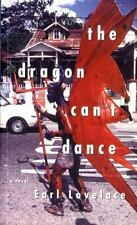 The Dragon Can't Dance by Earl Lovelace (2003, Paperback, Reprint)
